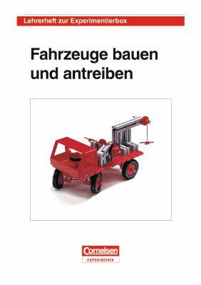 """Lehrerheft """"Fahrzeuge bauen und antreiben"""" DIN A4, 68 Seiten."""